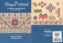 The Proper Stitch: A Guide for Counted Thread (Revised and Expanded)