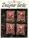 The Prairie Schooler Designer Series Santa Collection 1988- 91