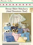 Lindy Jane Designs Sweat Shirt Stitchery (And Sweaters Too!)